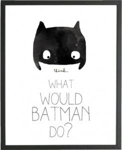 What would Batman do
